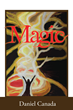 """Daniel Canada's First Book """"Magic"""" Is Brimming with Energy, Settings..."""