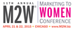 M2W® – The Marketing to Women Conference