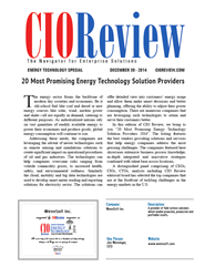 CIO Review - Top 20 Most Promising Energy Tech Solution Providers