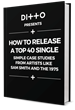 Ditto Music Presents The Ebook 'How To Release A Top 40...