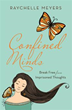 Raychelle Meyers' New Book Helps Teens Unlock 'Confined Minds'
