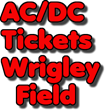 AC/DC Tickets at Wrigley Field in Chicago, IL: Ticket Down Slashes...