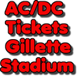 AC/DC Tickets at Gillette Stadium in Foxborough, MA:  Ticket Down...
