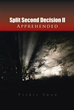 Vickie Swan releases second volume in Split Second Decision trilogy