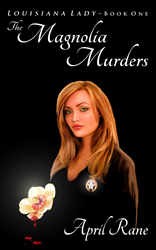 The Magnolia Murders: Louisiana Lady - Book One book cover