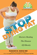 New Book, 'Stop Dying Fat,' Delivers Insight On Obesity As A Disease