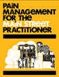 Pain Management for the Main Street Practitioner