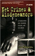 Net Crimes and Misdemeanors, 2nd Ed