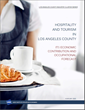 LAEDC Conducts In-Depth Study of LA County's Tourism and Hospitality...