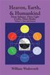 William Wadsworth explores 'Heaven, Earth & Humankind'