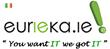 Eurieka - You Want IT We Got IT