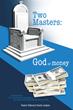 New Book Enlightens Readers on True Purpose of Wealth