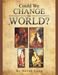 "Author Norah Lang: ""Could We Change The World?"""