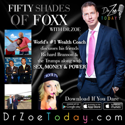 50 Shades of Foxx: World's #1 Wealth Coach JT Foxx on Dr. Zoe Today