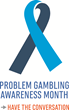 Problem Gambling: NCPG Urges You to Have the Conversation in March
