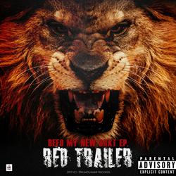 Red Trailer - Befo My New Shxt