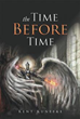 Kent Kunefke Releases 'The Time Before Time'