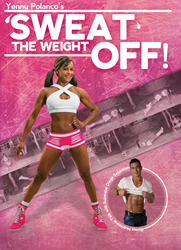 Yenny Polanco's Sweat the Weight off Fitness DVD