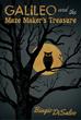 New Novel by Biagio DiSalvo Features Fantastic Tale of Treasure, Magic...