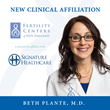 Signature Healthcare and the Fertility Centers of New England Announce...