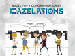"Everybody's doing the new "" Mazelations "" dance."