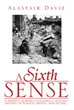 New marketing push for 'A Sixth Sense' by Alastair Davie shows a...
