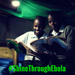"""Shine Through Ebola"" campaign to bring 100,000 solar lights to people recovering in West Africa"