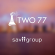 Savii Group Selects Two 77 to Develop Brand Strategy And Messaging for...