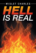 Author Wislet Charles Releases 'Hell is Real'