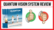 Quantum Vision System: Review Examining Dr. Kemp's e-Book Program...