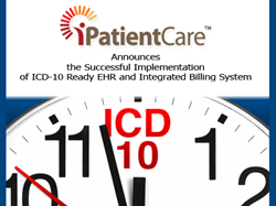 ICD-10, iPatientCare EHR, Implementation of ICD-10 Ready EHR