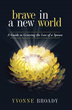 Brave in a New World: Life After Loss