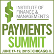 The Institute of Finance & Management (IOFM) Announces Payments Summit Conference Agenda