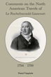 "Commonwealth Books of Virginia is pleased to report translation of ""Comments on the North American Travels of Le Rochefoucauld-Liancourt 1794-1798"" is going very well"