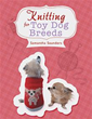 Samantha Saunders releases 'Knitting for Toy Dog Breeds'
