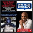 "Long Beach Comic Expo Adds Special Guest TV Director Eric Dean Seaton to ""Diversity & Indie Comics"" Panel"