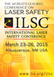 The International Laser Safety Conference of 2015: Gathering Top Minds...