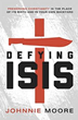 "Announcing the eReader Release of ""Defying ISIS"" by Johnnie Moore This Friday, March 13th"