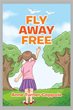 Anne Turner Coppola releases 'FLY AWAY FREE'