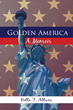 """Bella Altura's First Book """"Golden America: A Memoir"""" Is a Traumatic and Historic Window into the Lives of a Jewish Family during the Holocaust"""