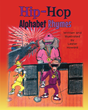 "Lester Howard's First Book ""Hip-hop Alphabet Rhymes"" is a Fun and..."
