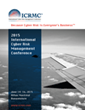 New Int'l Cyber Risk Management Conference Breaks the Silos in the...