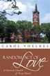 Carol Voelkel's New Book Provides Romance, Christian Message
