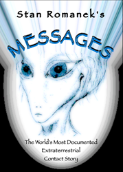 "Stan Romanek's ""Messages"""