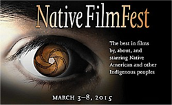 Agua Caliente Cultural Museum's Native FilmFest is scheduled for March 3-8, 2015