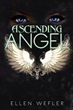 'Ascending Angel' Battles Lucifer, Protects Humanity in New Fantasy...