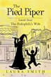 Author Laura Smith Releases 'The Pied Piper'