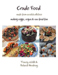 New book 'Crude Food' gives readers ingenious ways to create healthy meals