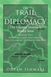 Volume Two of 'The Trail of Diplomacy' Unveiled