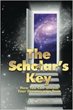 New book 'The Scholar's Key' Motivates Readers to Apply for...